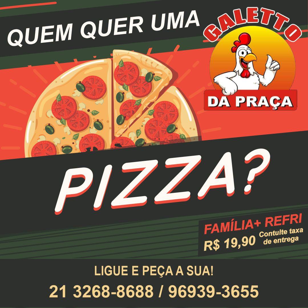 Restaurante e Pizzaria Galleto da Praça, Pizzas e pratos executivos