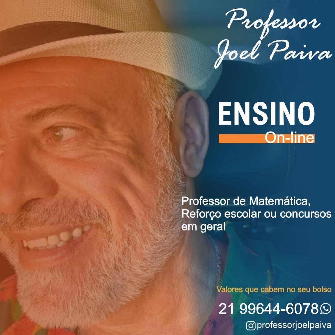 Professor Joel Paiva, ensino online, professor de matemática, reforço escolar e concursos