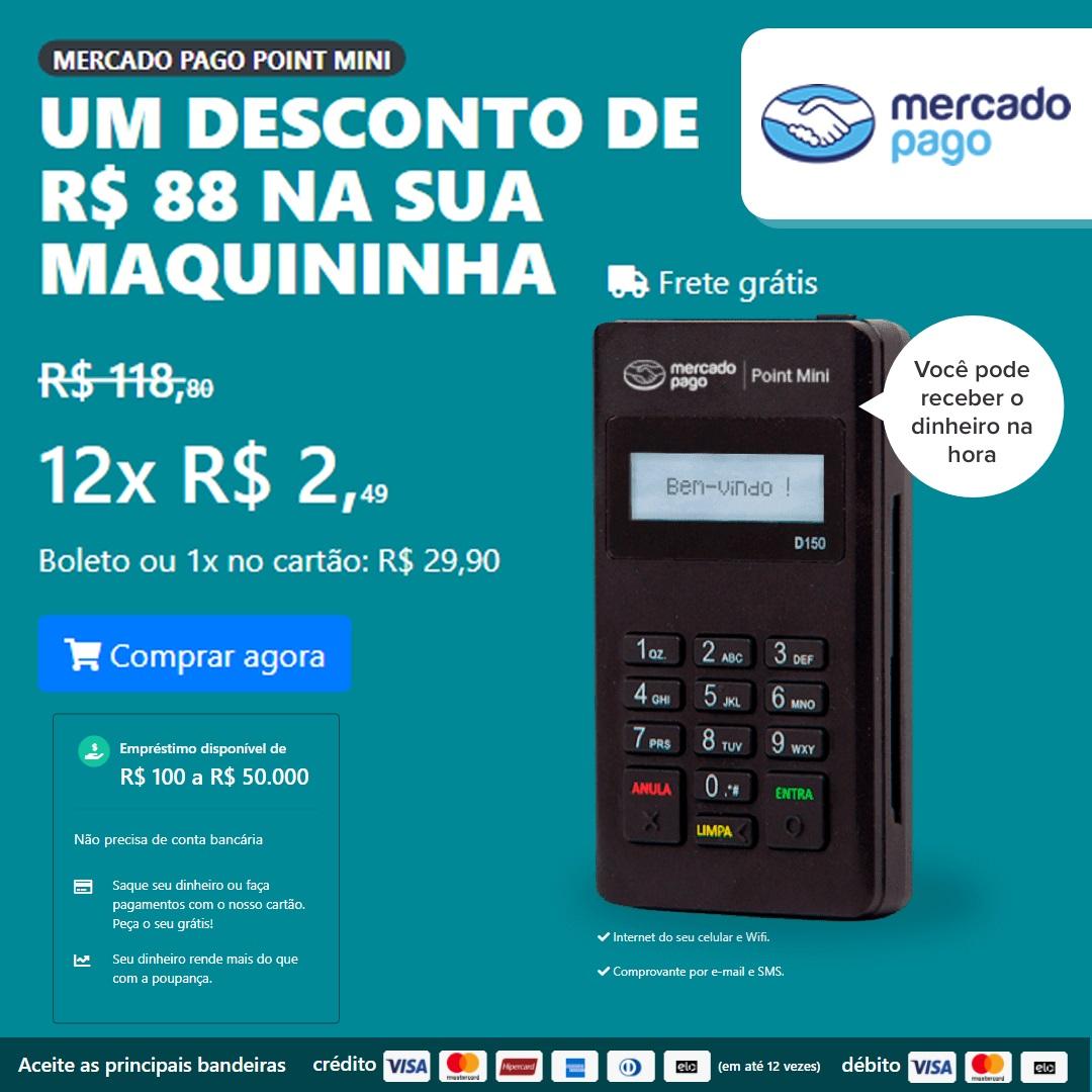 Tenha sua maquininha de cartão, Maquina de Cartão Mercado Pago Point Mini, Promoção R$ 29,90
